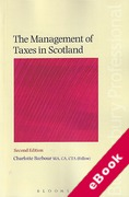 Cover of The Management of Taxes in Scotland (eBook)