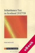 Cover of Inheritance Tax in Scotland 2017/18 (eBook)
