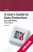 Cover of A User's Guide to Data Protection: Law and Policy (eBook)