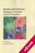 Cover of Booth and Schwarz: Residence, Domicile and UK Taxation (eBook)