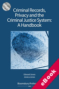 Cover of Criminal Records, Privacy and the Criminal Justice System: A Handbook (eBook)