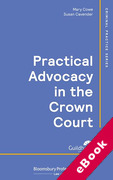 Cover of Practical Advocacy in the Crown Court (eBook)