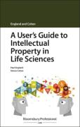 Cover of A User's Guide to Intellectual Property in Life Sciences