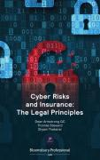Cover of Cyber Risks and Insurance: The Legal Principles