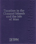 Cover of Taxation in the Channel Islands and the Isle of Man Looseleaf