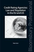 Cover of The Law and Regulation of Credit Rating Agencies in the EU and US