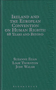 Cover of Ireland and the European Convention on Human Rights: 60 Years and Beyond