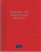 Cover of Business, the Internet and the Law Looseleaf