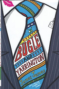 Cover of Bugle and Yarrington: Love, Law and Laughter in London