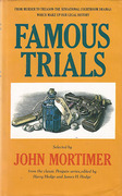 Cover of Famous Trials: From the Classic Penguin Series edited by Henry Hodge and James H. Hodge