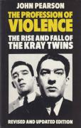 Cover of The Profession of Violence: The Rise and Fall of the Kray Twins 3rd ed