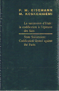 Cover of State Succession/La Succession D'Etats: Codification Tested Against the Facts