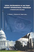 Cover of Legal Instruments in the Fight Against International Terrorism: A Transatlantic Dialogue