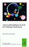 Cover of Aspects Philosophiques du Droit de l'Arbitrage International