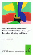 Cover of The Evolution of Sustainable Development in International Law: Inception, Meaning and Status