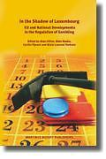 Cover of In the Shadow of Luxembourg: EU and National Developments in the Regulation of Gambling