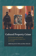Cover of Cultural Property Crime: An Overview and Analysis on Contemporary Perspectives and Trends