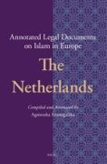 Cover of Annotated Legal Documents on Islam in Europe: The Netherlands