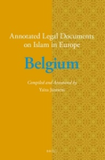 Cover of Annotated Legal Documents on Islam in Europe: Belgium