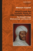 Cover of Shari'a and the Islamic State in 19th-Century Sudan: The Mahdi's Legal Methodology and Doctrine