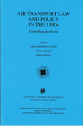 Cover of Air Transport Law and Policy in the 1990s: Controlling the Boom