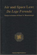 Cover of Air and Space Law: De Lege Ferenda - Essays in Honour of Henri A.Wassenbergh