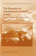 Cover of The Dynamics of International Criminal Justice: Essays in Honour of Sir Richard May