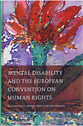 Cover of Mental Disability and the European Convention on Human Rights