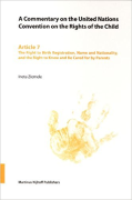 Cover of A Commentary on the United Nations Convention on the Rights of the Child: Article 7
