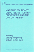 Cover of Maritime Boundary Disputes, Settlement Processes, and the Law of the Sea