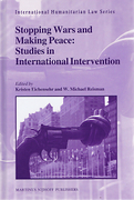 Cover of Stopping Wars and Making Peace: Studies in International Intervention
