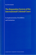 Cover of Reparation System of the International Criminal Court: Its Implementation, Possibilities and Limitations