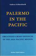 Cover of Palermo in the Pacific: Organised Crime Offences in the Asia Pacific Region