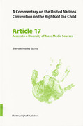 Cover of A Commentary on the United Nations Convention on the Rights of the Child, Article 17: Access to a Diversity of Mass Media Sources