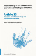 Cover of A Commentary on the United Nations Convention on the Rights of the Child, Article 33: Protection from Narcotic, Drugs and Psychotropic Substances
