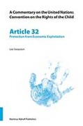 Cover of A Commentary on the United Nations Convention on the Rights of the Child, Article 32: Protection from Economic Exploitation: