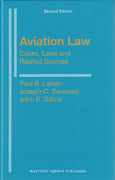 Cover of Aviation Law: Cases, Laws and Related Sources