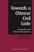 Cover of Towards a Chinese Civil Code: Comparative and Historical Perspectives
