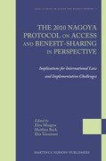 Cover of The 2010 Nagoya Protocol on Access and Benefit-sharing in Perspective: Implications for International Law and Implementation Challenges