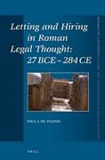 Cover of Letting and Hiring in Roman Legal Thought: 27 BCE - 284 CE