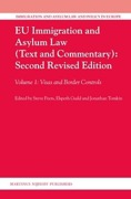 Cover of EU Immigration and Asylum Law (Text and Commentary) 2nd ed: Volume 1: Visas and Border Controls
