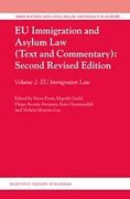 Cover of EU Immigration and Asylum Law (Text and Commentary) 2nd ed: Volume 2: EU Immigration Law