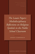 Cover of The Lautsi Papers: Multidisciplinary Reflections on Religious Symbols in the Public School Classroom
