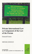 Cover of Private International Law as Component of the Law of the Forum