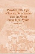 Cover of Protection of the Right to Seek and Obtain Asylum under African Human Rights System