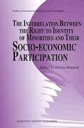 Cover of The Interrelation between the Right to Identity of Minorities and their Socio-economic Participation