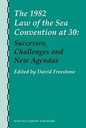 Cover of The 1982 Law of the Sea Convention at 30: Successes, Challenges and New Agendas