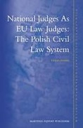 Cover of National Judges As EU Law Judges: The Polish Civil Law System