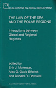 Cover of The Law of the Sea and the Polar Regions: Interactions between Global and Regional Regimes