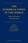 Cover of The European Union in the World: Essays in Honour of Marc Maresceau